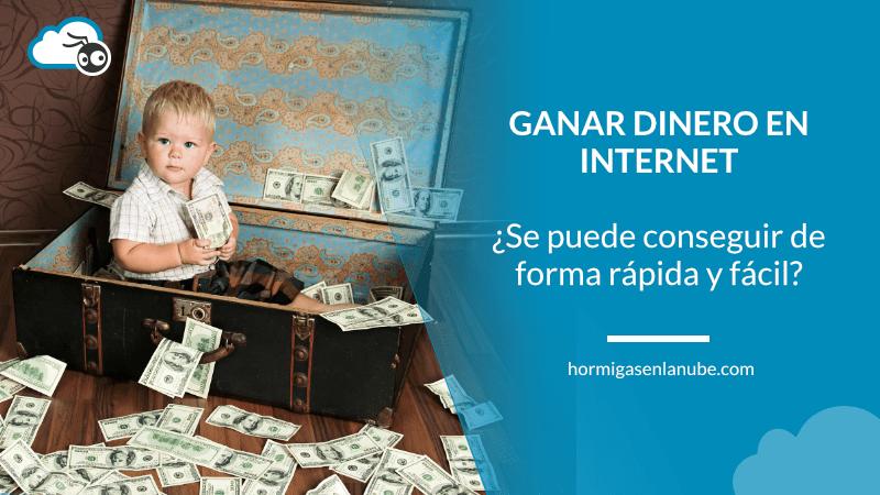 ganar dinero fácil y rápido