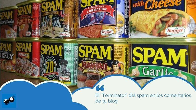 """el """"Terminator"""" del spam en los comentarios de tu blog"""