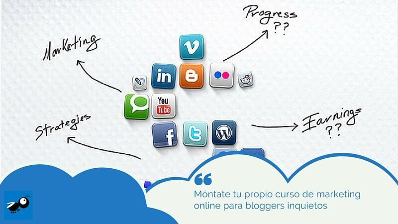 Móntate tu propio curso de marketing online para bloggers inquietos