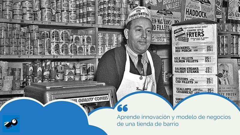 Aprende innovación y modelo de negocios de una tienda de barrio
