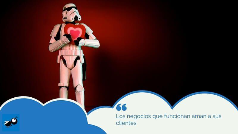 Los negocios que funcionan aman a sus clientes