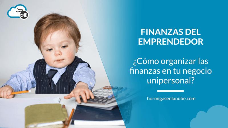 cómo organizar tus finanzas si trabajas en un negocio personal