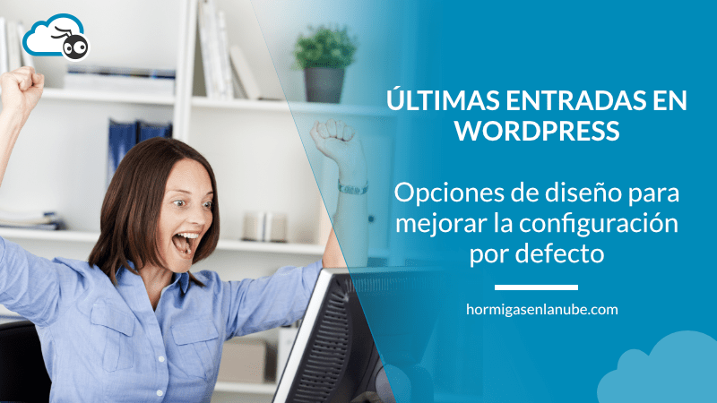 últimas entradas en wordpress