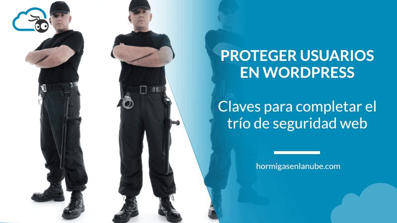 proteger los usuarios en wordpress