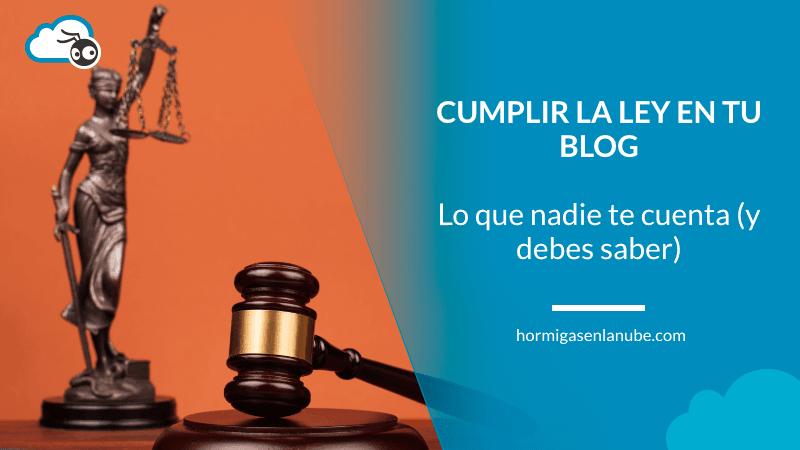 cumplir la ley en tu blog