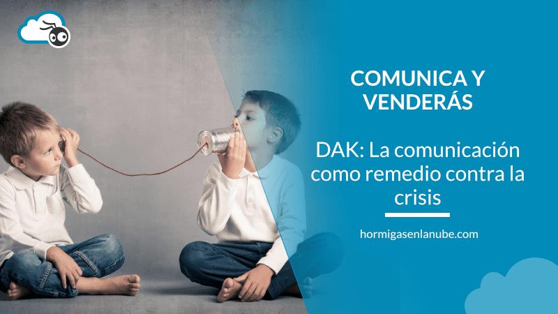 La comunicación como remedio contra la crisis