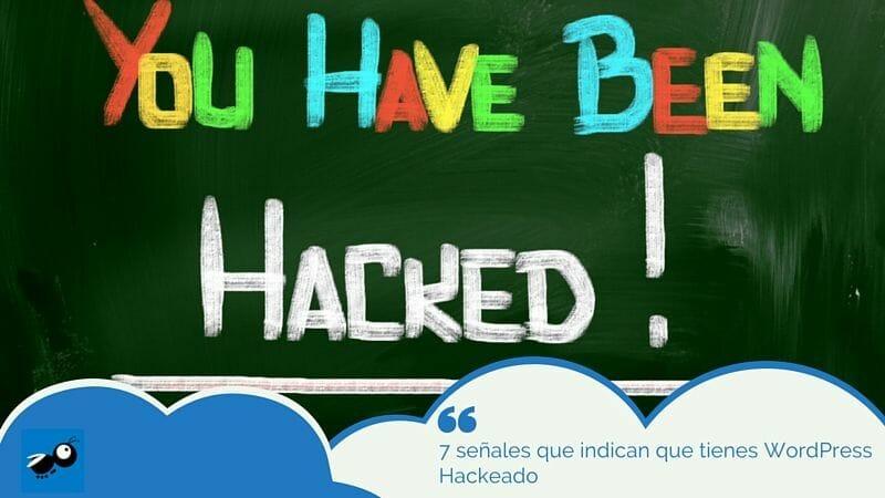 Señales de WordPress Hackeado