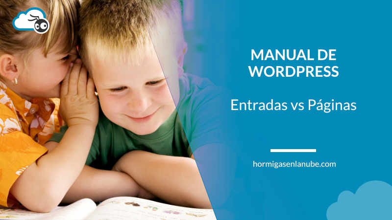 Manual de WordPress - Entradas vs Páginas