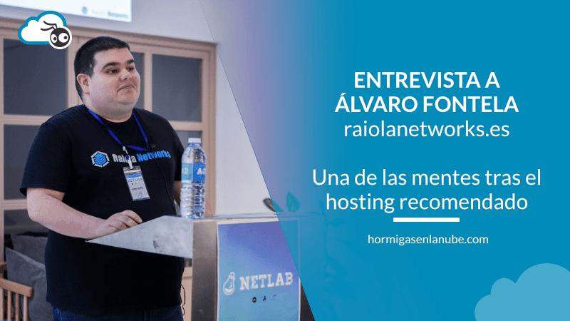 Álvaro, de Raiola Networks, mi hosting recomendado