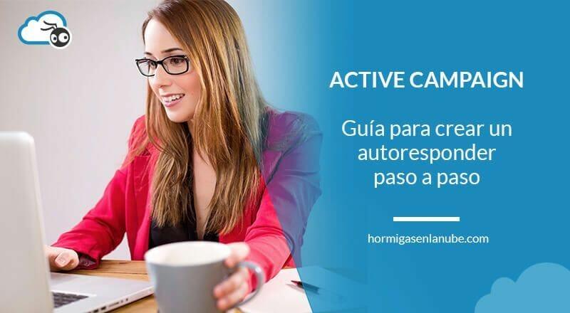 crear un autoresponder en active campaign