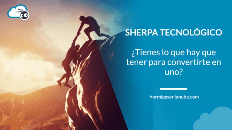 características de un sherpa tecnológico