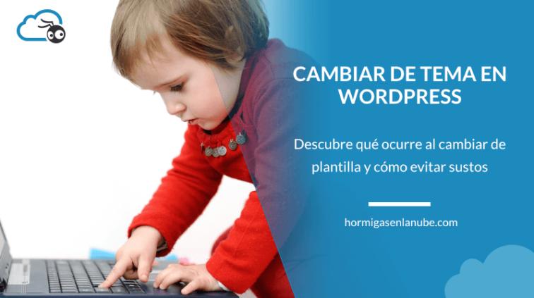 Cambiar de tema de wordpress