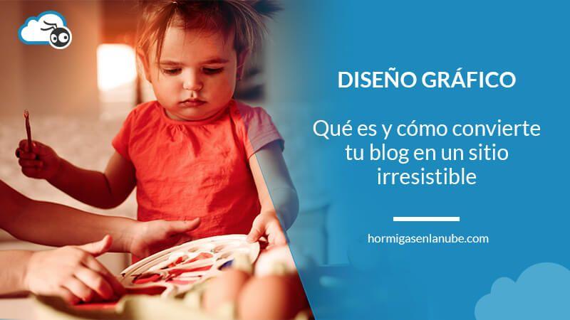 Qué es el diseño gráfico y cómo convierte tu blog en irresistible
