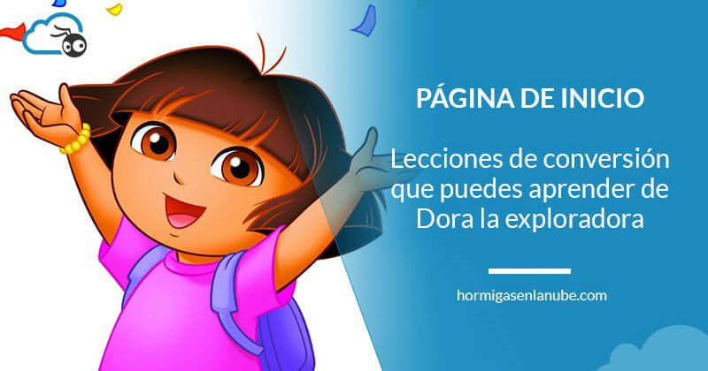 Por qué Dora la exploradora debería diseñar la página de inicio de tu web
