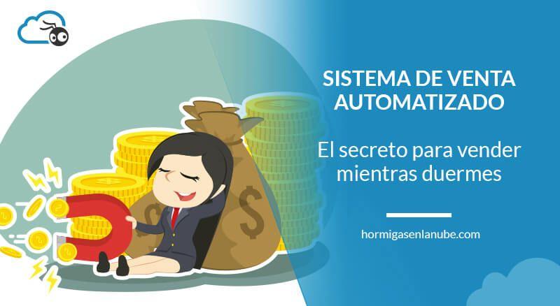 Cómo vender con un sistema automatizado