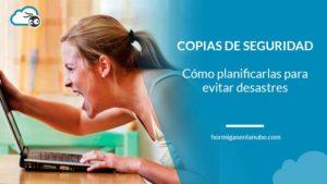 Planificar las copias de seguridad para evitar desastres