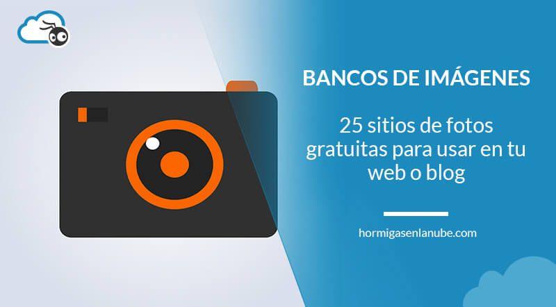 25 bancos de imagenes gratuitas para tu web o blog
