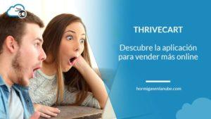 Thrivecart, la aplicación para vender más online